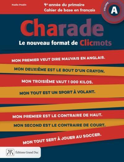 Charade 4e Annee Du Primaire Cahier De Base En Francais A