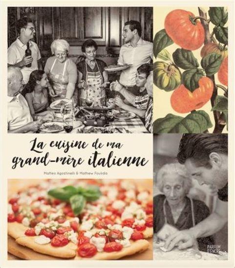 Cuisine de ma grand-Mère italienne(La)