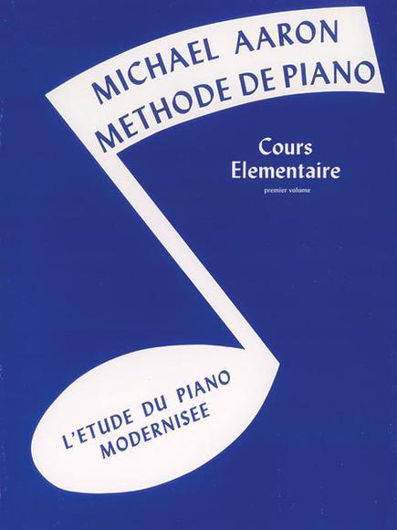 Méthode De Piano Michael Aaron, Livre 1