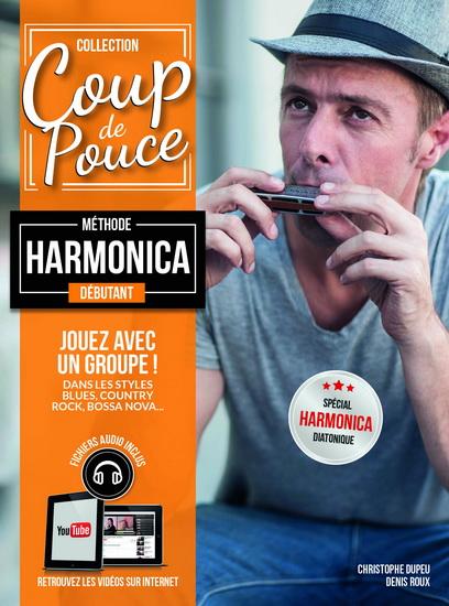 Coup De Pouce Méthode Harmonica Débutant + Médias En Ligne