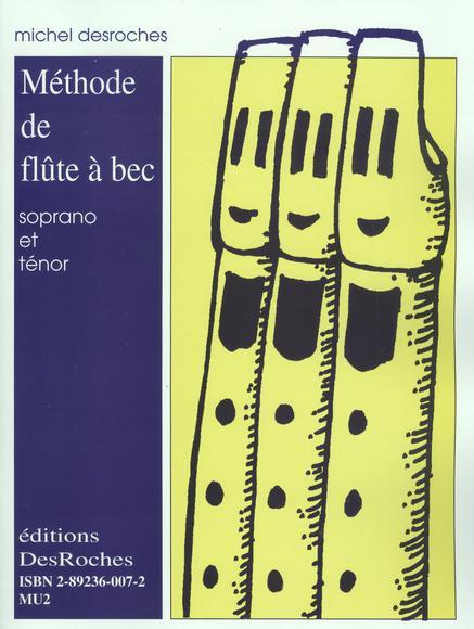 Résultats de recherche d'images pour «michel desroches flute a bec soprano et tenor»