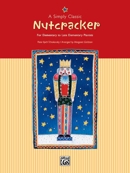 A Simply Classic Nutcracker (Piano) Elementary / Late Elementary