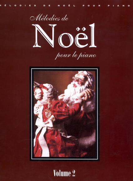 Mélodies De Noël Pour Le Piano (Piano & Voix)