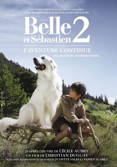 Belle Et Sebastien 2 : L'Aventure Continue