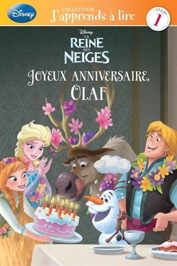 Reine Des Neiges Joyeux Anniversaire Olaf Archambault