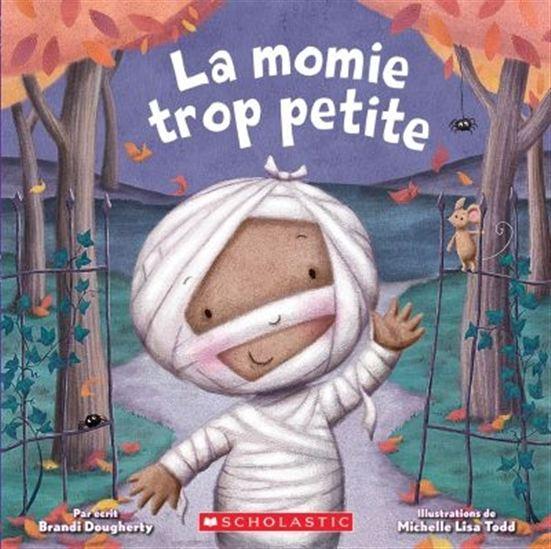 Momie trop petite(La)