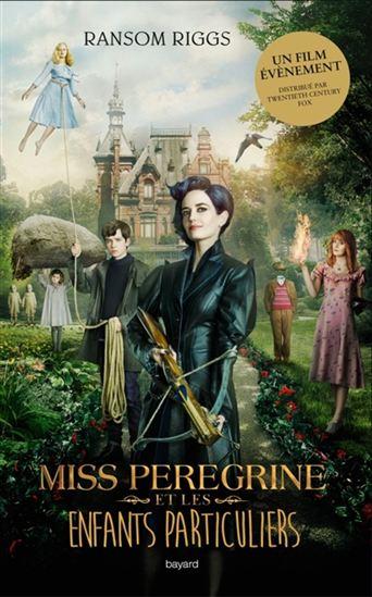 Miss Peregrine et les enfants particuliers #01 N. éd.