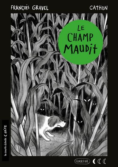Champ maudit(Le)