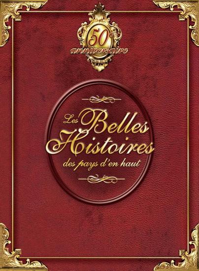 Les Belles Histoires des pays d'en haut - Coffret Collection (Nouvel emballage) (20 DVD+8Cd)