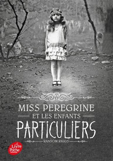 Miss Peregrine et les enfants particuliers #01