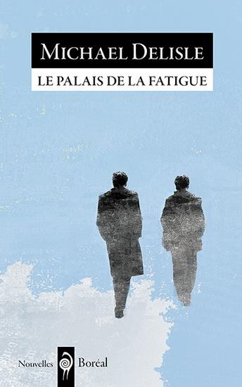 Palais de la fatigue(Le)