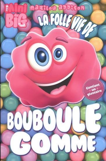 Folle Vie De Bouboule Gomme La Archambault