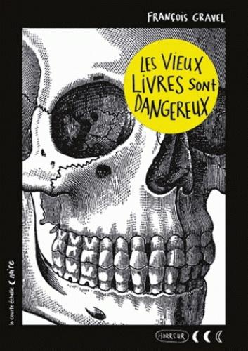 Vieux livres sont dangereux(Les)