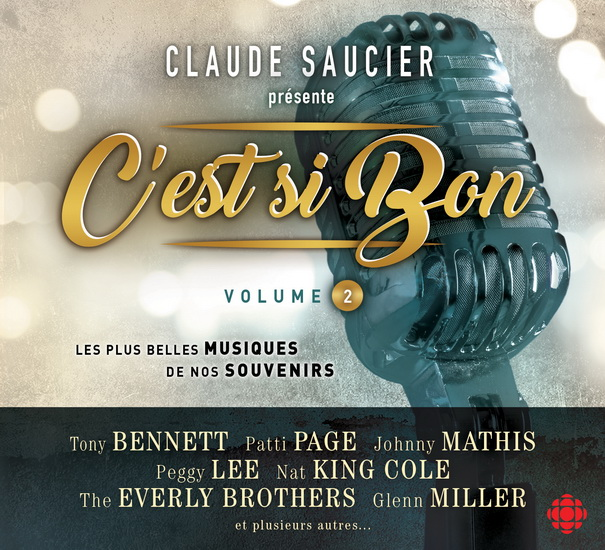Claude Saucier présente:  C'est si bon - Vol.2