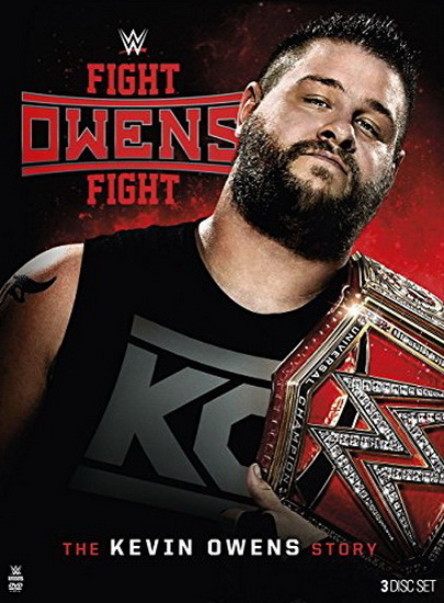 Wwe 2017:Fight Owens Fight-The Kevin Owens Story