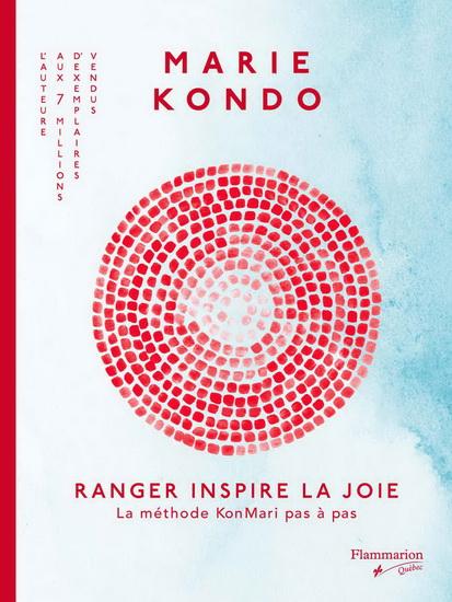 Ranger inspire la joie : la méthode KonMari pas à pas