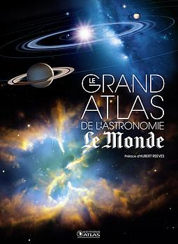 Grand atlas de l'astronomie