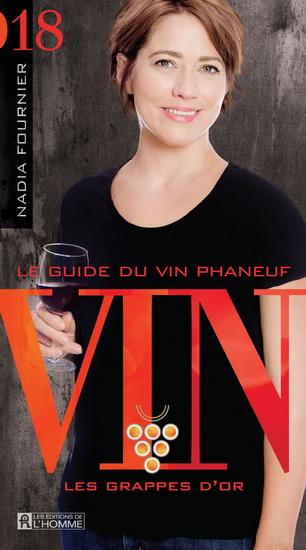 Guide du vin Phaneuf 2018(Le)