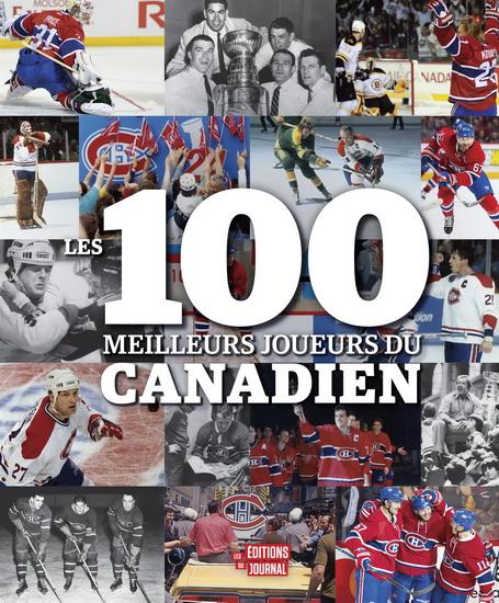 100 meilleurs joueurs du Canadien(Les)