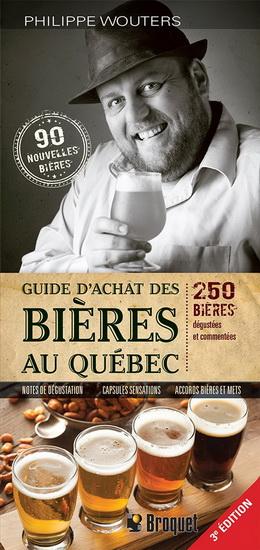Guide d'achat des bières au Québec 3e éd.
