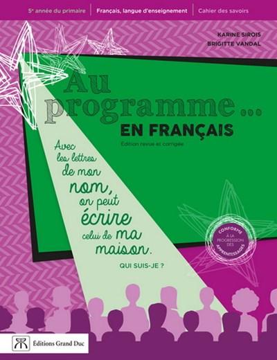 Au Programme En Francais 5e Annee Du Primaire Archambault
