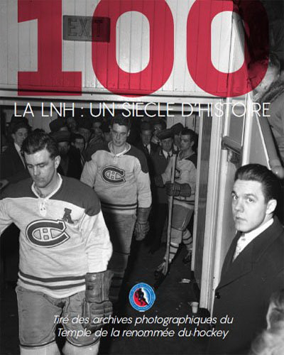 LNH : un siècle d'histoire(La)