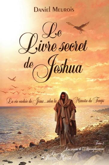 Livre secret de Jeshua(Le) T. 02 Les saisons de l'accomplissement