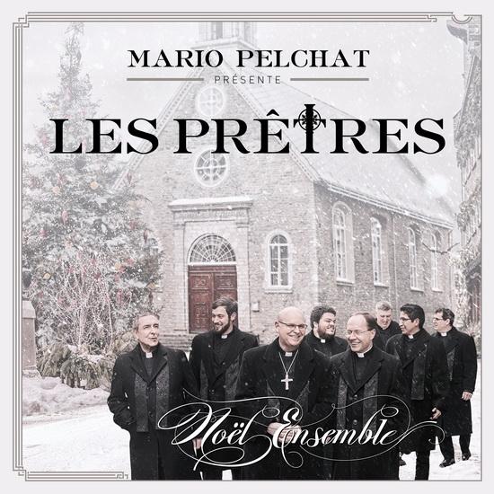Mario Pelchat présente : Les prêtres, Noël ensemble