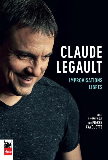 Claude Legault : improvisations libres
