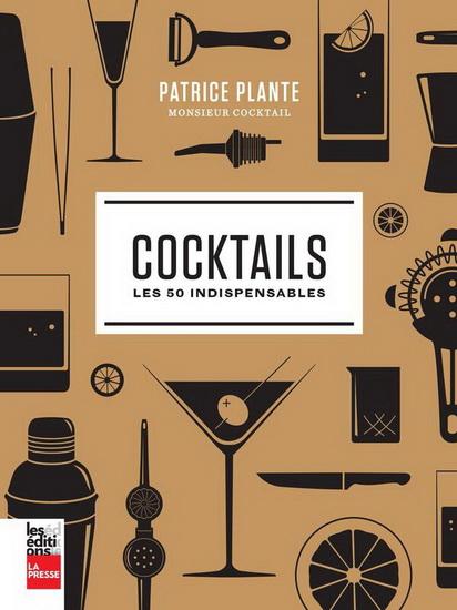 Cocktails : les 50 indispensables