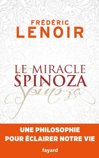 Miracle Spinoza(Le)