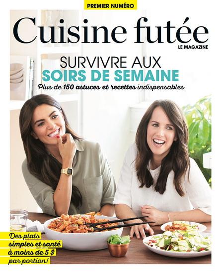 Cuisine futée le magazine #01 Survivre aux soirs de semaine