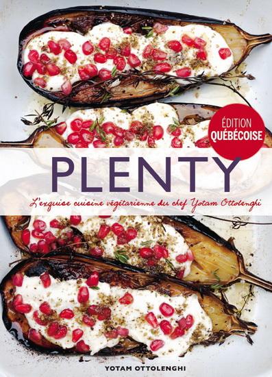 Plenty : l'exquise cuisine végétarienne du chef Yotam Ottolenghi Éd. québécoise