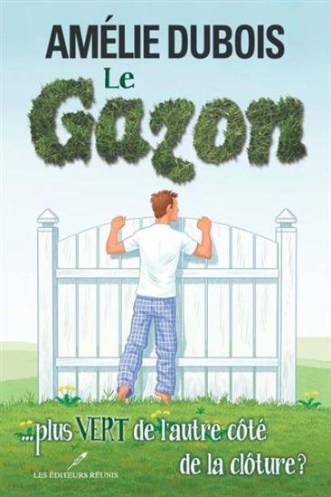 Gazon ... plus vert de l'autre côté de la clôture?(Le)