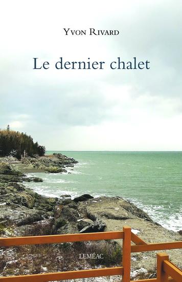 Dernier chalet(Le)