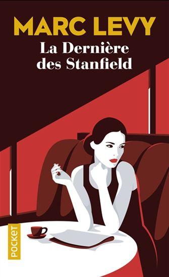 Dernière des Stanfield(La)