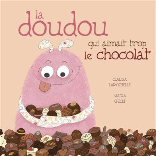 Doudou qui aimait trop le chocolat(La)