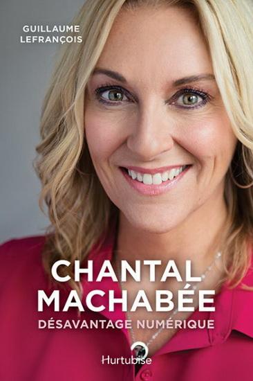 Chantal Machabée : désavantage numérique