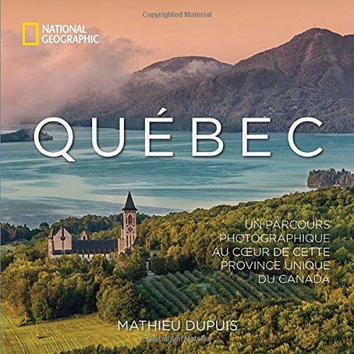 Québec : un parcours photographique au coeur de cette province unique du Canada