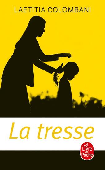 Tresse(La)