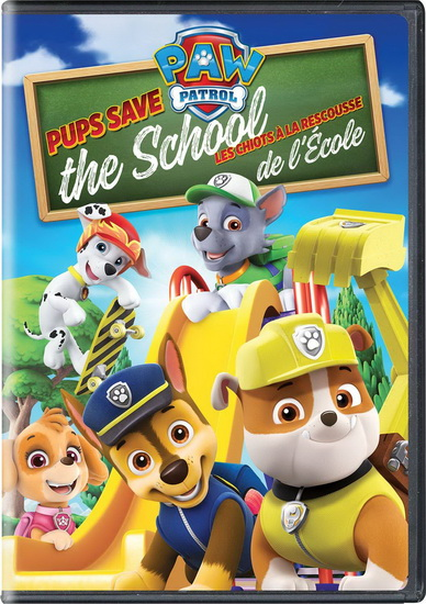 Paw Patrol : Pups Save The School