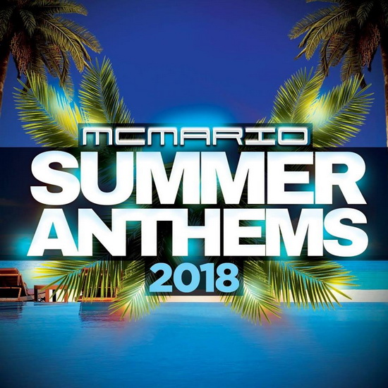 Summer Anthems 2018