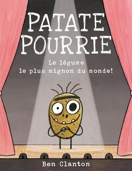 Patate Pourrie : le légume le plus mignon du monde !