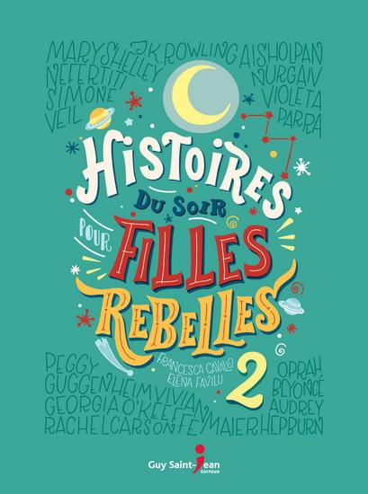 Histoires du soir pour filles rebelles #02