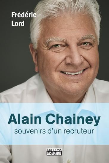 Alain Chainey : souvenirs d'un recruteur