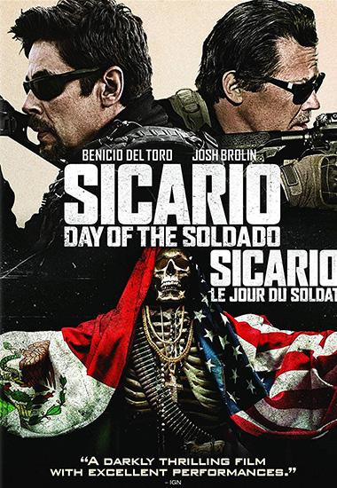 Sicario : Day Of The Soldado (Sicario: Le jour du soldat )