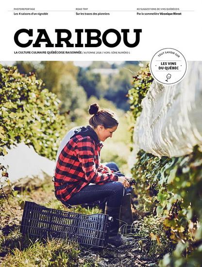 Caribou hors-série: Les vins québécois
