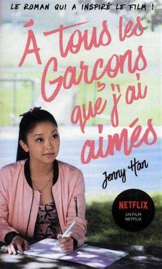 A tous les garçons que j'ai aimés... #01 Éd. Netflix