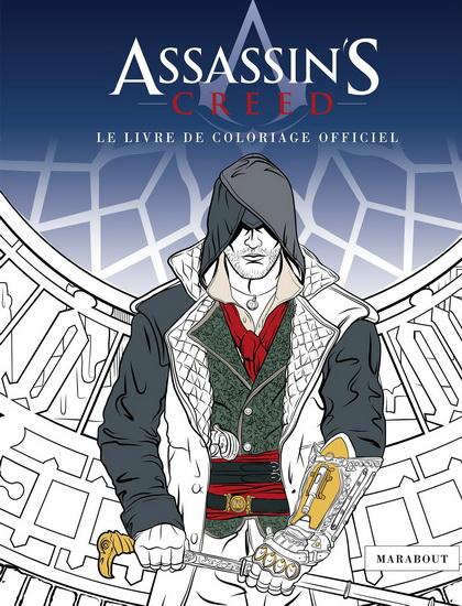 Assassin's creed : le livre de coloriage officiel