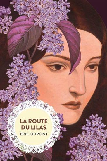 Route du lilas(La)